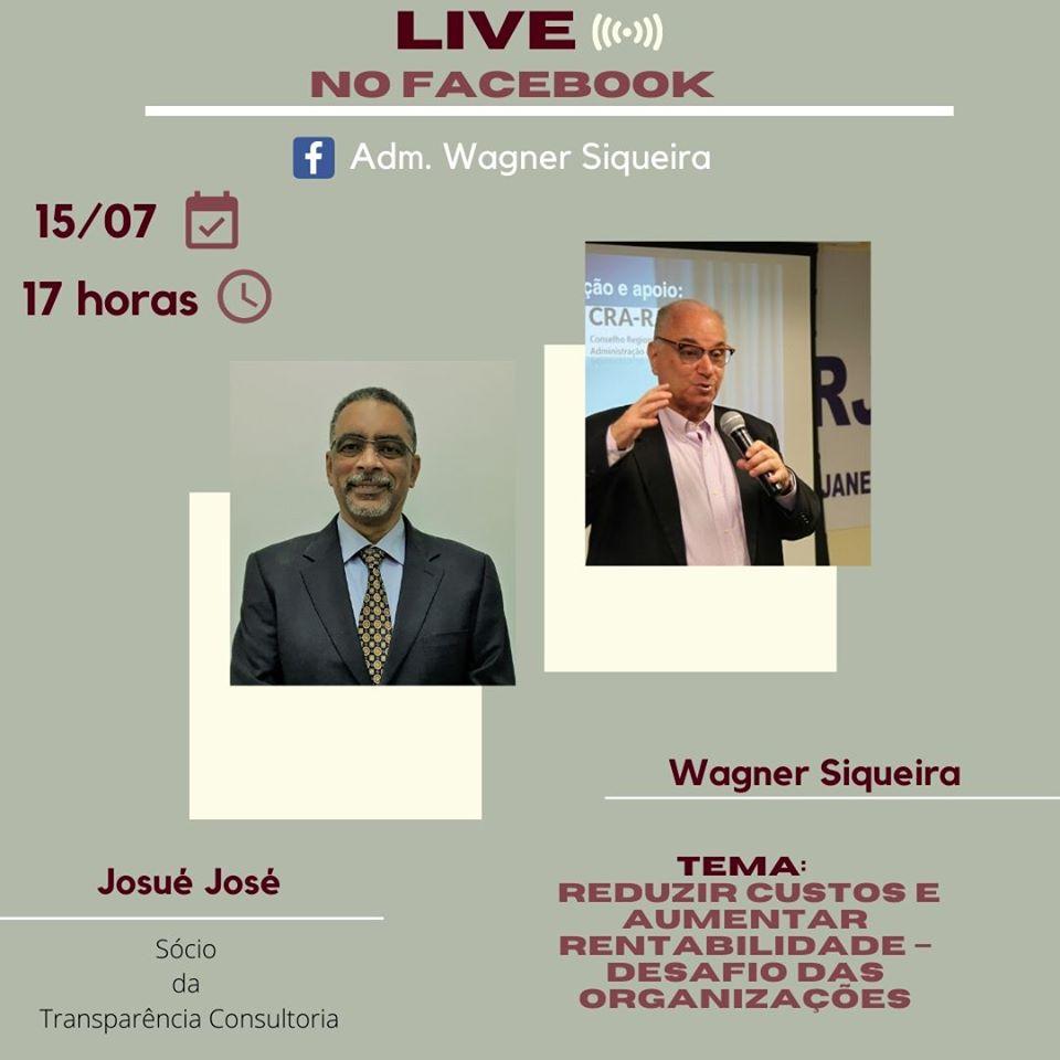 Josué José para discutir desafio das organizações: custos e rentabilidade. Em live no facebook, dia 15/7, às 17h